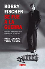 Bobby Fischer se fue a la guerra